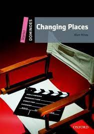 Dominoes: Starter: Changing Places by Alan Hines (Paperback / softback)  9780194247085 | eBay