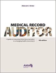 Medical Record Auditor A Guide To Improving Clinical