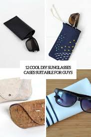 cool diy sunglasses cases suitable for guys cover
