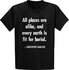 T Shirt Design For Burial Amazon Com Threads Of Doubt Christopher Marlowe All Places