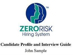Behavioral Interviewing Behavioral Interview Questions Interview Guide Zerorisk Hiring System