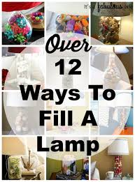 12 things to fill a lamp with