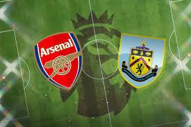 Arsenal vs Burnley: Premier League preview