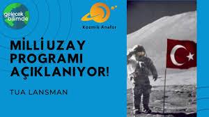 Türkiye Uzay Ajansı Milli Uzay Programı Açıklanıyor! - YouTube