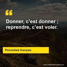 Proverbes Français A Dit Donner Cest Donner Reprendre Cest