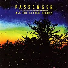 Passenger All The Little Lights Acoustic Pin On Songs Worth Hearing