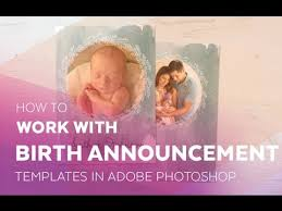 birth announcement templates how to work with birth announcement templates in adobe photoshop