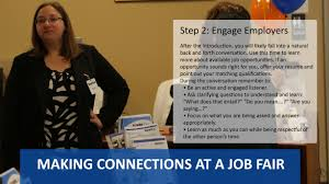 news making connections at job fairs step 2 engaging employers