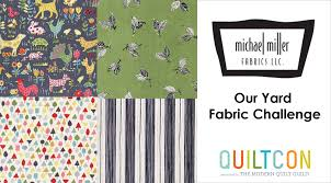 Quilt & Fabric Challenges — QuiltCon & Michael Miller Our Yard Fabric Challenge Adamdwight.com