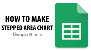 Stepped Area Chart How To Make A Stepped Area Chart In Google Sheets