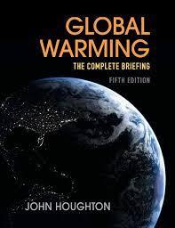 Global Warming: The Complete Briefing: Amazon.de: Houghton, John:  Fremdsprachige Bücher