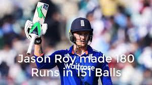 Jason Roy 180 Runs Innings England vs ...