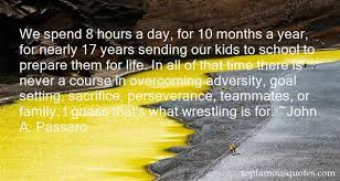 Quotes About Overcoming Adversity Gorgeous We Spend 48 Hours A Day For 48 Months A Year For Nearly 48 Years