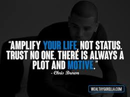 Chris Brown Quotes Adorable 48 Inspirational Chris Brown Quotes Wealthy Gorilla