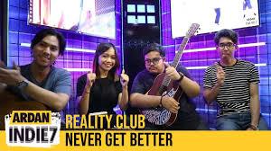 Ardan Chart Reality Club Never Get Better Live Ardan Indie7 Ardan Radio