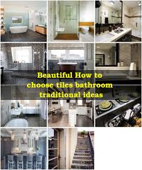 Eleven Contemporary Kitchen How To Choose Tiles Bathroom Contemporary With Shower Tub Flush Mount