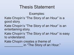 "literary analysis the story of an hour ppt video online  3 thesis statement examples kate chopin s ""the story"