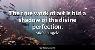 Michelangelo Quotes Delectable Michelangelo Quotes BrainyQuote