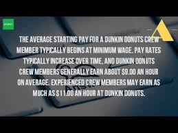 How Much Do They Pay At Dunkin Donuts Youtube