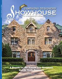 Kansas City Designer Showhouse 45th Symphony Designers Showhouse Issue By Network