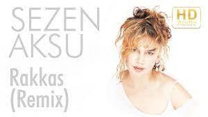 Rakkas (Remix) - Sezen Aksu