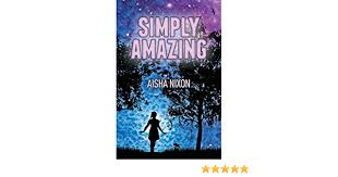 Amazon.com: Simply Amazing (9781460007273): Nixon, Aisha: Books