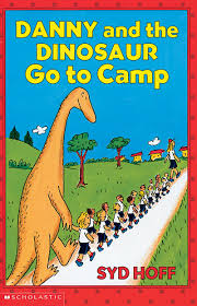 Danny And The Dinosaur Danny And The Dinosaur Go To Camp By Syd Hoff Scholastic