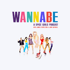 WANNABE: A Spice Girls Podcast – Podcast – Podtail