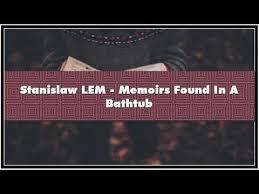 stanislaw lem memoirs found in a bathtub audiobook