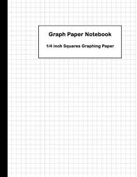 1 4 Grid Paper Graph Paper Notebook 1 4 Inch Squares Graphing Paper Squares Graphing Paper Blank Quad Ruled Large 8 5