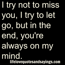 Missing You Love Quotes 1000 Ex Love Quotes On Pinterest Husband