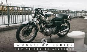 Cafe Racer Workshop Series - How to <b>polish aluminum</b> parts