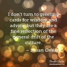 Susan Orlean Quotes: Collected quotes from Susan Orlean with ...