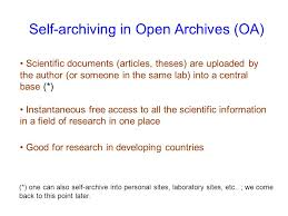 open archives oa and direct scientific communication  self archiving in open archives oa scientific documents articles theses