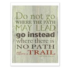 LEAVE a TRAIL, Emerson Quote, Green and Gray Brown, Inspirational Quote Art  Print