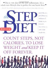 The Step Diet Count Steps Not Calories To Lose Weight And