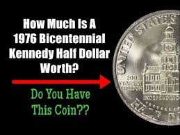 How Much Is A 1976 Bicentennial Kennedy Half Dollar Worth Do You Have This Coin