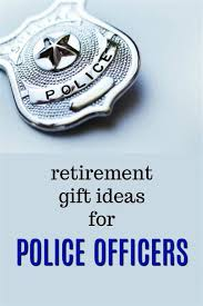 police officer retirement gifts awesome gift ideas for new police ficer eskayalitim of police officer retirement