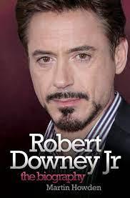 Robert Downey Jnr: The Biography ...