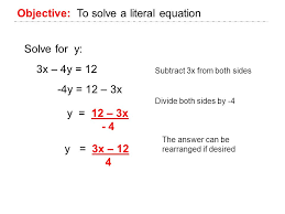 objective to solve a literal equation