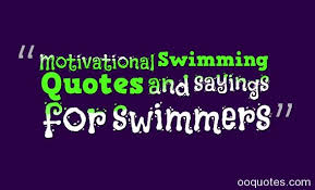 Swimming Quotes Inspiration Motivational Swimming Quotes And Sayings For Swimmers Quotes