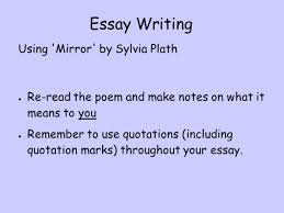mirror by sylvia plath who is the narrator of this poem ppt essay writing using mirror by sylvia plath