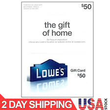 lowe s 50 gift card activated ready to use no expiration 2 day shipping ebay