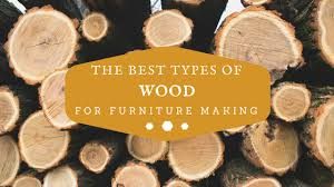 best wood for furniture making. The Best Types Of Wood For Furniture Making R