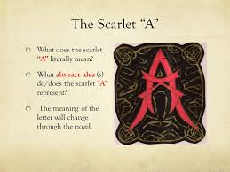 The Scarlet A What does the scarlet A literally mean