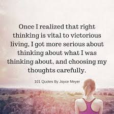 Joyce Meyer Quotes Interesting Right Thinking Is Vital To Victorious Living Joyce Meyer Quote