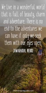 124 Inspirational Travel Quotes Thatll Make You Want To Travel In 2019