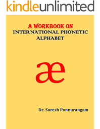 The international phonetic alphabet (ipa) can be used to represent the sounds of any language, and is a phonetic script for english created in 1847 by isaac pitman and henry ellis was used as a. A Workbook On International Phonetic Alphabet Kindle Edition By Ponnurangam Dr Suresh Reference Kindle Ebooks Amazon Com