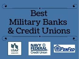 Best Military Banks Credit Unions Financial Institutions