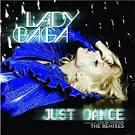 Just Dance [Remixes]